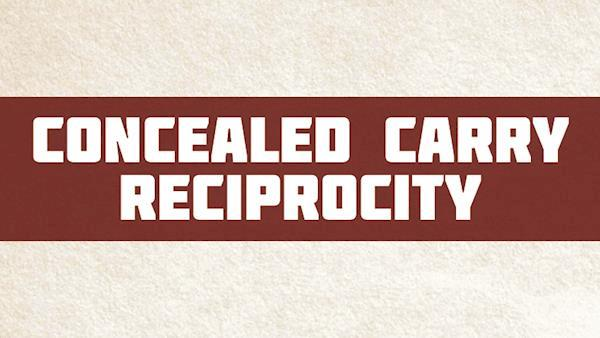 concealed Carry Reciprocity Graphic